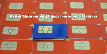 """#5 điều """"không nên làm"""" khi muốn chọn số đẹp tại Khánh Hòa"""