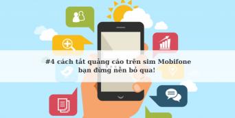 5 cách tắt quảng cáo của nhà mạng Mobifone bạn đừng nên bỏ qua!